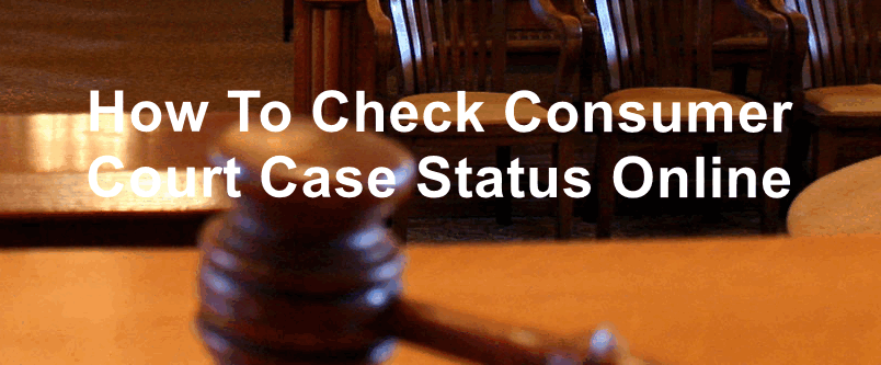How To Check Consumer Court Case Status