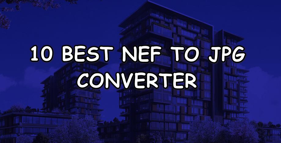 NEF To JPG Converter