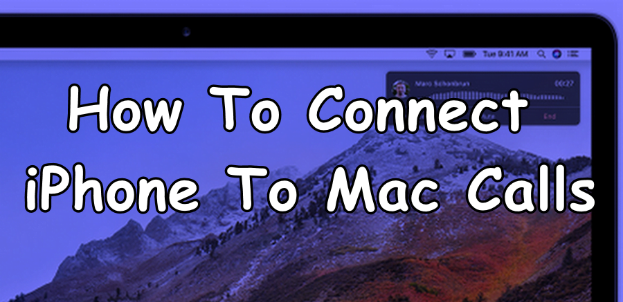 Connect Call from iPhone To Mac