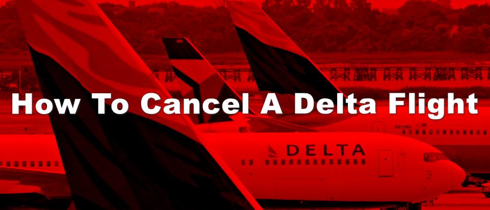 how to cancel a delta flight