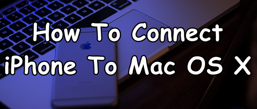 connect iPhone To Macbook
