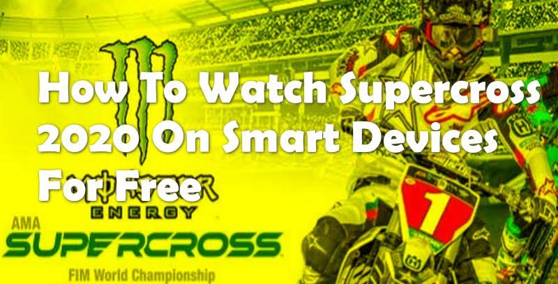 Watch Supercross 2020 Live
