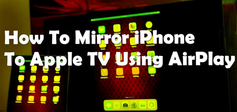 How To Connect iPhone To Apple TV