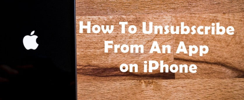 How To Unsubscribe From An App on iPhone