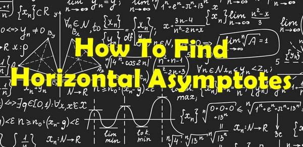 Find Horizontal Asymptotes