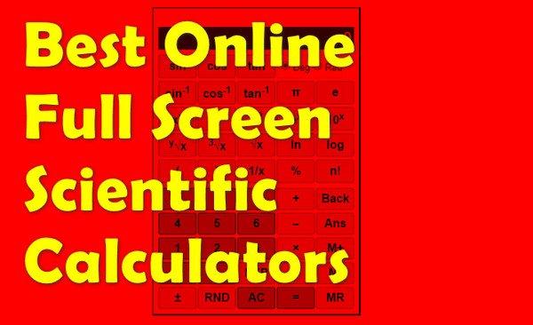 Full Screen Scientific Calculators