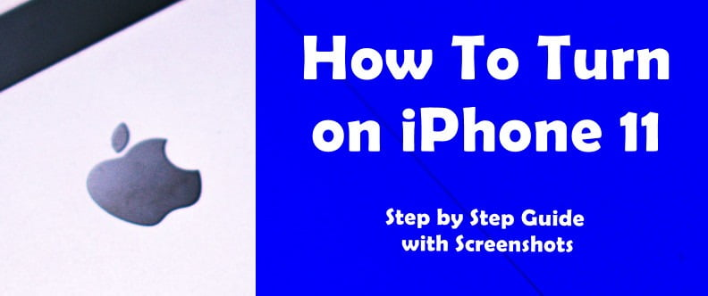 How To Turn on iPhone 11