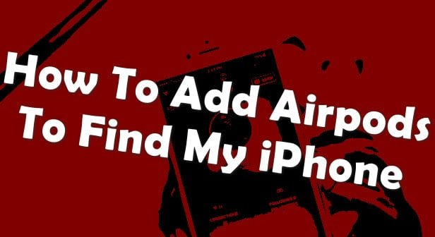 Airpods in Find My iPhone