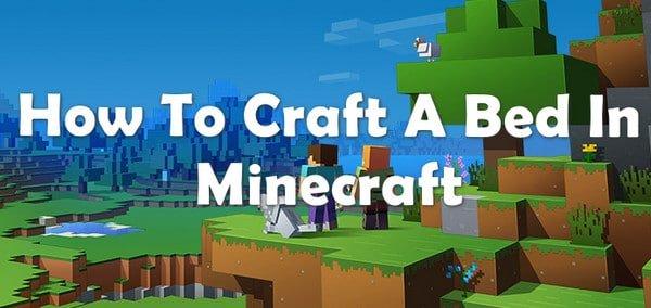 craft bed in minecraft