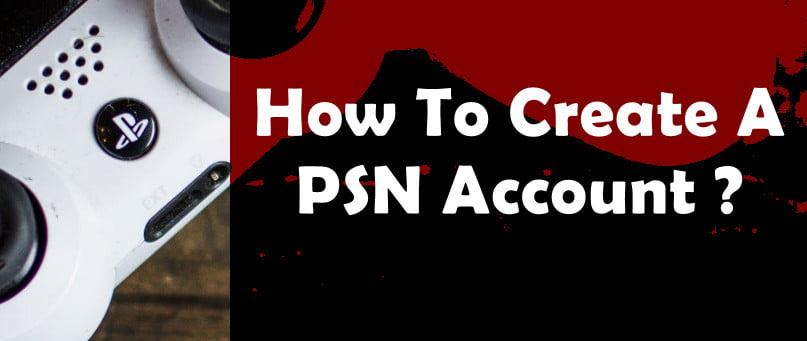 how to create PSN account