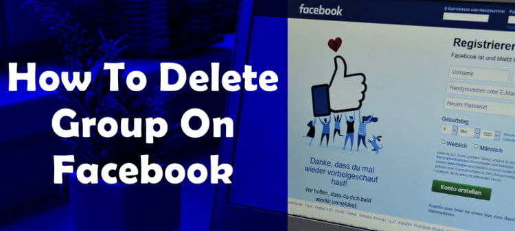 Delete Group on Facebook