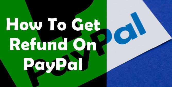 get refund on paypal