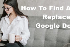 find replace on google docs