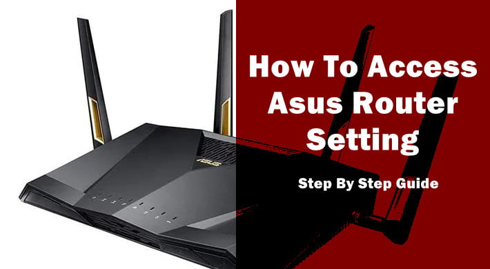 Access Asus Router