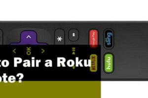 Pair a Roku Remote