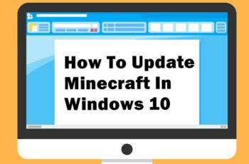 how to How to Update Minecraft on Windows 10
