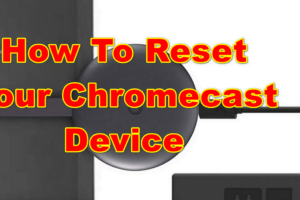 how you can reset chromcast