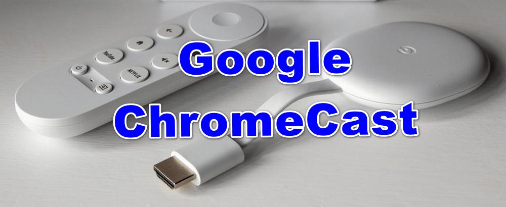 what is google chromecast